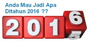 MauJadiApadiTahun2016