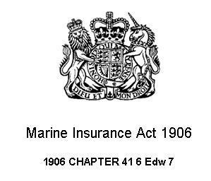 Marine Insurance Act 1906