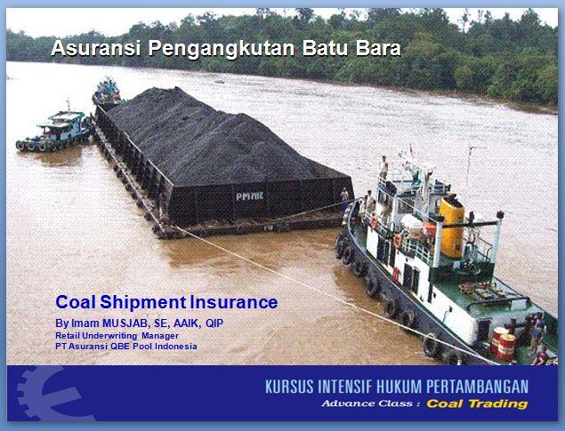 Asuransi Pengangkutan Batu Bara